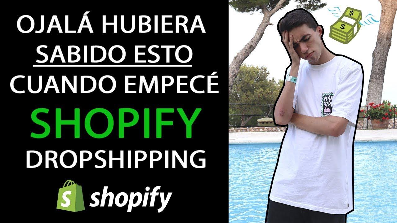 Ojalá Hubiera SABIDO ESTO Antes de Empezar con Shopify Dropshipping (7 Errores)