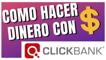 Ganar dinero por internet con Clickbank