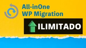 AUMENTAR LIMITE de tamaño en All in One WP Migration